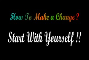 First Change Yourself